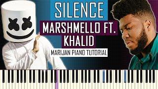 How To Play: Marshmello ft. Khalid - Silence | Piano Tutorial + Sheets