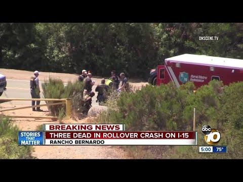 Three dead in rollover crash on I-15 in Rancho Bernardo