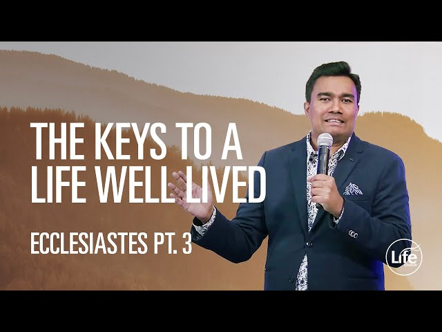 The Keys to a Life Well Lived | Rev Paul Jeyachandran