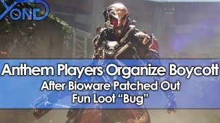 "Anthem Players Organize Boycott After Bioware Patched Out Fun Loot ""Bug\"""