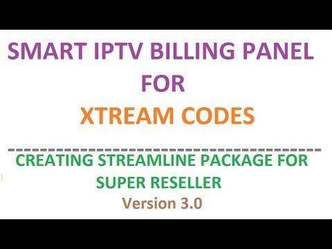 Creating Streamline Package for Super Reseller- Smart IPTV Billing Panel 3.0 for Xtream Codes