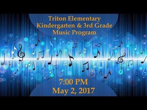 Kindergarten & 3rd Grade Music Program 🎶 Triton Elementary 5-2-2017