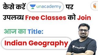 How to Join Unacademy Free Live Classes? Indian Geography by Ankit Sir screenshot 4