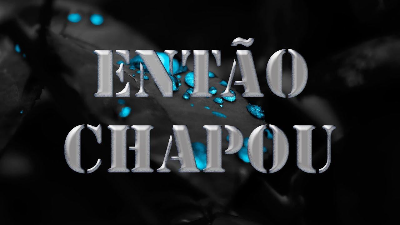 Hungria Hip Hop Entao Chapou Amanheceu Download Lancamento