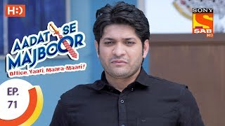 Aadat Se Majboor - Ep 71 - Webisode - 9th January, 2018