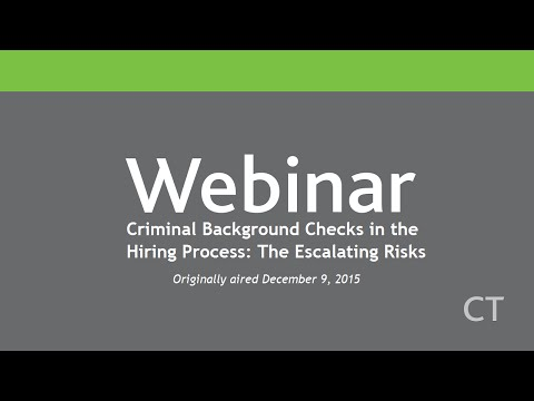 Criminal Background Checks in the Hiring Process: The Escalating Risks
