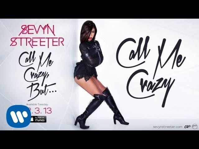 Sevyn Streeter - Call Me Crazy - Instrumental
