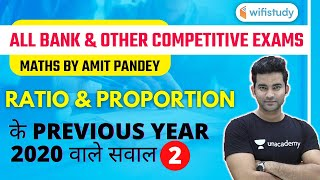 All Bank \u0026 Other Exams | Maths by Amit Pandey | Ratio \u0026 Proportion (2020 Previous Year Questions)