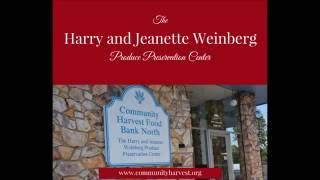 The Harry and Jeanette Weinberg Produce Preservation Center - Community Harvest Food Bank