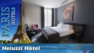 Helussi Hôtel - Paris Hotels, France