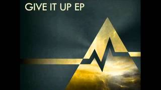 Mak & Pasteman - Give It Up (FULL LENGTH)