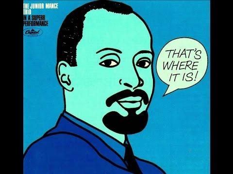 Junior Mance Trio - Wabash Blues