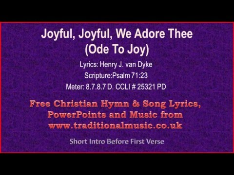 Joyful Joyful We Adore Thee(Ode to Joy BH07) - Hymn Lyrics & Music Video