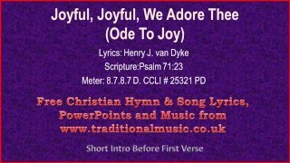 Joyful Joyful We Adore Thee(Ode to Joy BH07) - Hymn Lyrics & Music Video