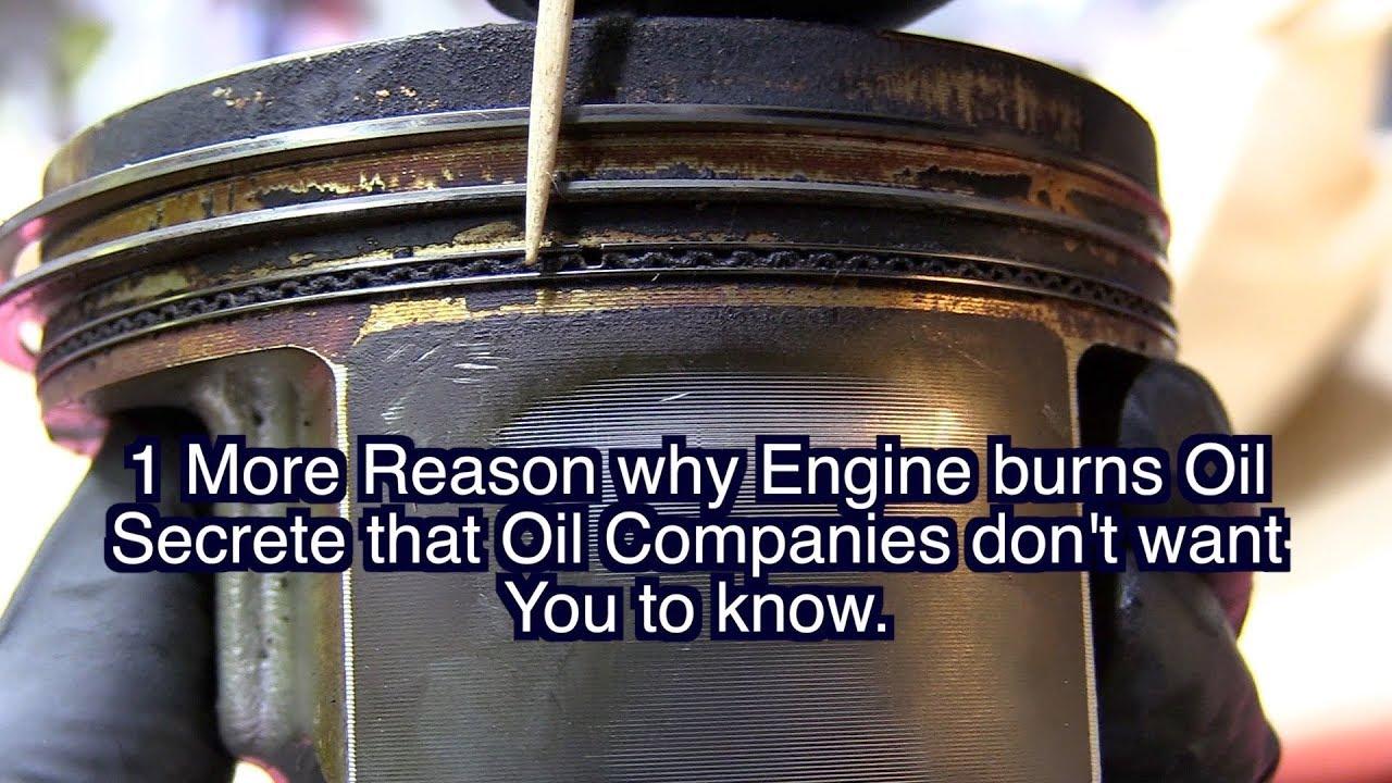 Engine Burning Oil >> Why Engine Burning Oil Oil Consumption Motorcraft Pennzoil Mobil 1 Schaeffer Ford Toyota Chevy