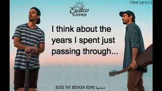 Bless the Broken Road Lyrics By Endless Summer