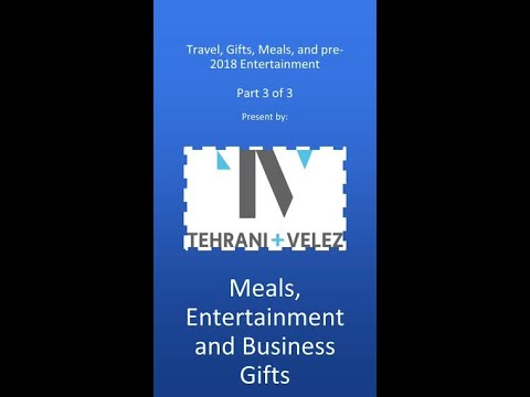 Travel, Meals, and Entertainment (Part 3 of 3)