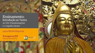 Introdução ao Tantra: as três transformações e o orgulho divino