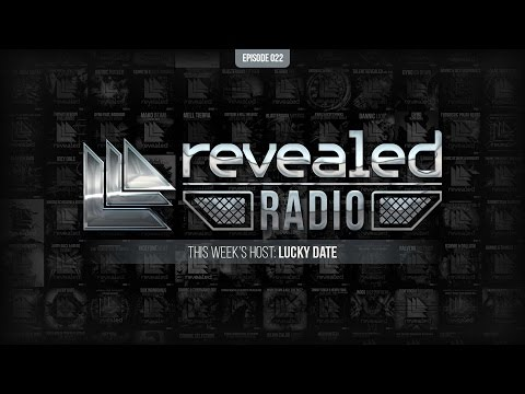 Revealed Radio 022 - Hosted by Lucky Date