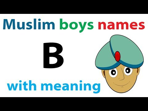 Modern Muslim boys name with meaning starting with B (Islamic Arabic Persian Urdu names)