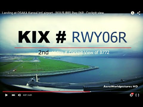 Landing @ OSAKA - Kansaï Intl airport (KIX/RJBB) Japan # Cockpit view - RWY06R @ 2nd