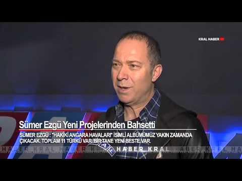 Sümer Ezgü - Kral Tv Röpörtajı