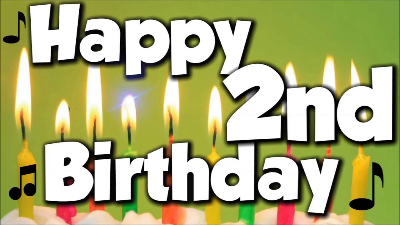 Happy 2nd birthday happy birthday to you song youtube m4hsunfo