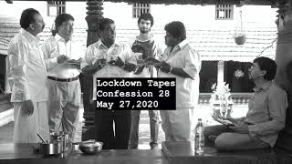 28 - Lockdown Tapes - Confessions by Pawan