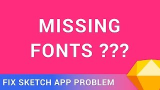Gambar cover Fix the missing fonts in Sketch App