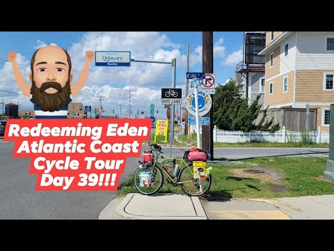 Bike Touring USA REACCT Day 39 - STATE #17!!! DELAWARE!!!