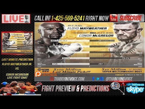 Mayweather vs. McGregor LAST MINUTE PREDICTIONS & LIVE FIGHT CHAT