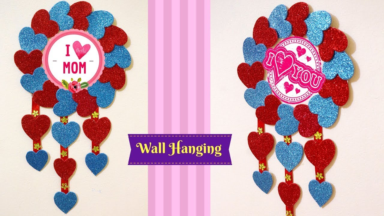 How To Make Wall Hanging With Paper Mother S Day Wall Decorating