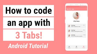 How to Code an App with Tabs | Android Tutorial for Beginners