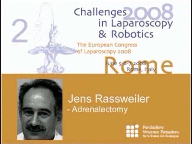 CILR 2008 - Jens Rassweiler - Adrenalectomy