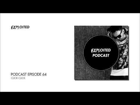 EXPLOITED PODCAST #64: Click Click