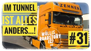 LKW Truck Doku #31 Im Tunnel ist Alles anders...!