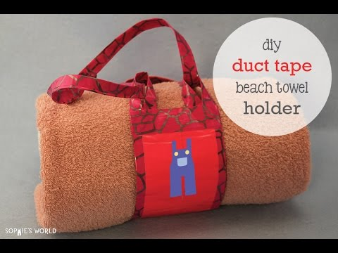 Duct Tape Beach Towel Holder Sophie S World