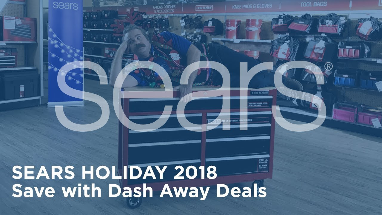 Sears Holiday 2018 | Save with Dash Away Deals
