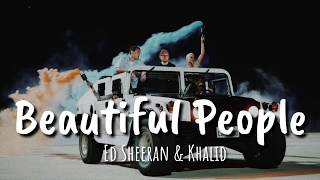 Ed Sheeran - Beautiful People ft. Khalid Lyrics | Terjemahan Indonesia