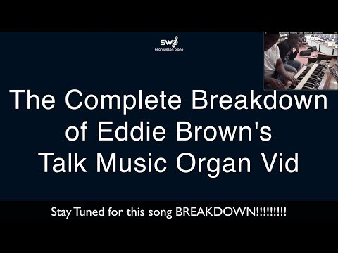 Eddie Brown Craziest Organ Vid Breakdown | Talk Music with MIDI File