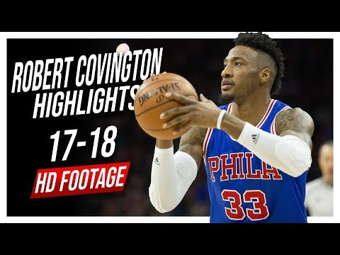 76ers SF Robert Covington 2017-2018 Season Highlights ᴴᴰ