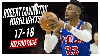 76ers SF Robert Covington 2017-2018 Season Highlights ᴴᴰ