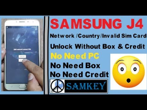 Samsung J4 Network/Country/Invalid Sim Card Unlock Without Dongle & Server  Credit