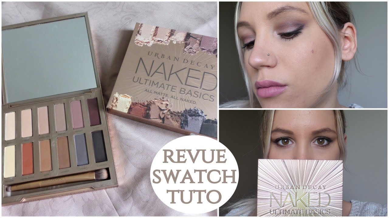 Palette Naked Ultimate Basics d'Urban Decay : revue, swatch & tuto