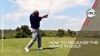How To Release The Arms In Golf
