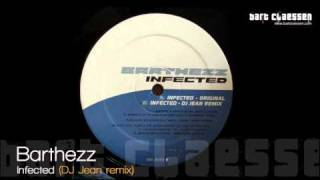 Barthezz - Infected (DJ Jean remix) [OFFICIAL]