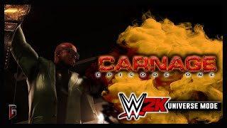 "WWE 2K - Universe Mode - WWE Carnage #1 - ""Corruption"" (217)"