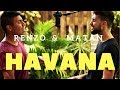 Havana Camila Cabello Renzo Matan English Spanish Cover mp3