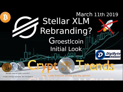 XLM Stellar Rebranding. Groestlcoin initial viewing.
