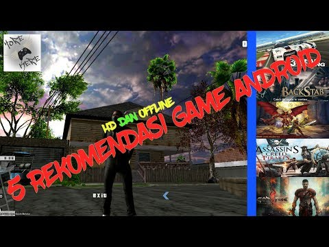 5 Rekomendasi Game Android HD dan OFFLINE #horekere